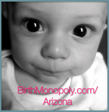Arizona Birth Monopoly: Mandatory Surgery or Forced Vaginal Exams