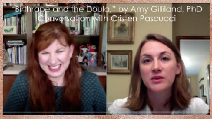 """""""Birthrape & the Doula"""" with Amy Gilliland, Ph.D."""