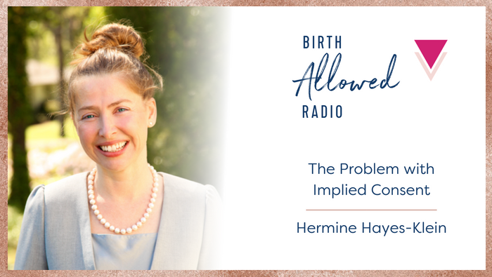Ep. 14 – The Problem with Implied Consent | Lawyer Hermine Hayes-Klein