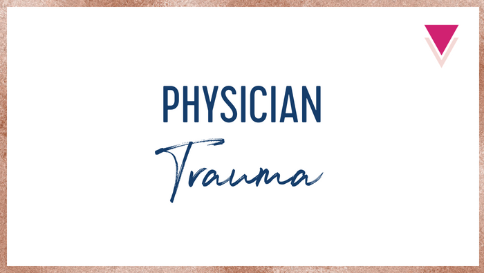 Physician Trauma: A Doctor Answers, Why Do We Sometimes Do Terrible Things?