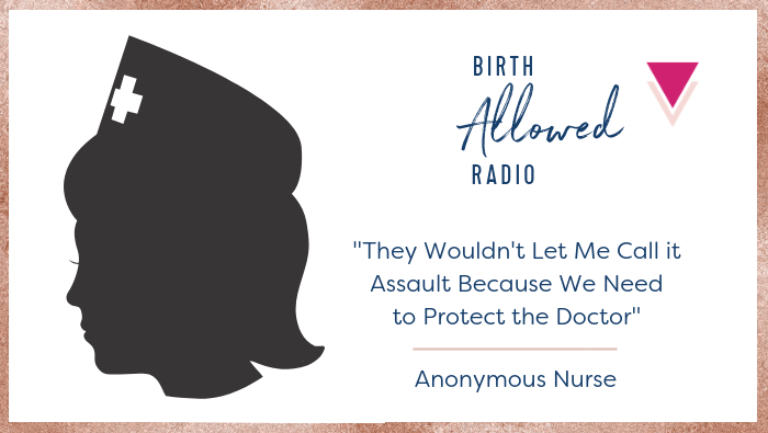 "Eps. 24-25 – ""They Wouldn't Let Me Call it Assault Because We Need to Protect the Doctor"" 