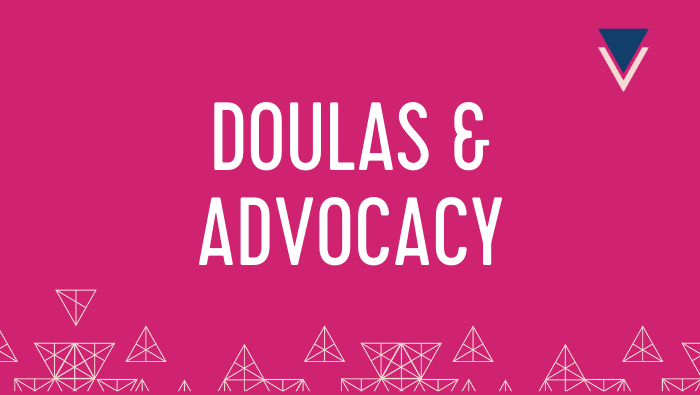 Creating an Advocacy Plan for Hospital Birth: Free Webinar for Doulas